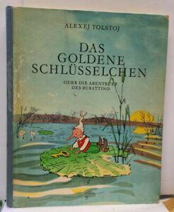 Alexej Tolstoj - Das goldene Schlüsselchen - Alfred Holz Verlag 1967