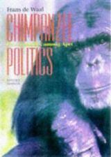 Chimpanzee Politics: Power and Sex among Apes by de Waal, Frans de