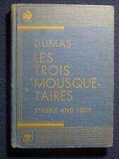 Les Trois Mousquetaires [Hardcover] by Marguirette Struble/Helen M. Eddy 1932