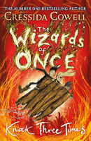 The Wizards of Once: Knock Three Times 'Book 3 Cowell, Cressida