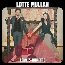 LOTTE MULLAN Love's Bonfire 2014 10-track CD SEALED/NEW Band Of Horses