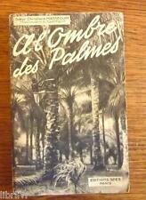 A L'OMBRE DES PALMES  RELATION DE MISSION CATHOLIQUE  1948 Afrique