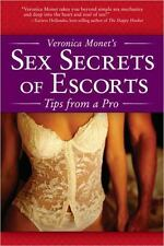 Veronica Monet's Sex Secrets of Escorts: Tips from a Pro