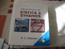 Principles of Statics and Dynamics (10th Edition) by Hibbeler, .