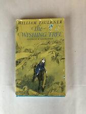 The Wishing Tree By William Faulkner C.1964