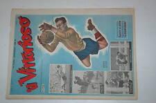 IL VITTORIOSO AVE ROMA 1951 ANNATA N.C. MENO 13 NUMERI VENDO ANCHE SCIOLTI