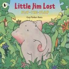 """""""AS NEW"""" Little Jim Lost, Parker-Rees, Guy, Book"""