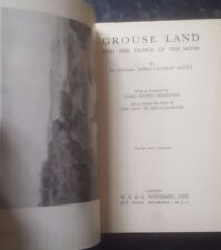 Grouse Land and the Fringe of the Moor Lt Col Lord George Scott