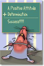 Positive Attitude + Determination Motivational Poster