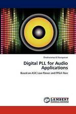 NEW Digital PLL for Audio Applications: Based on ASIC Low Power and FPGA flow