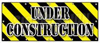 UNDER CONSTRUCTION BANNER SIGN workers construction demolition crew