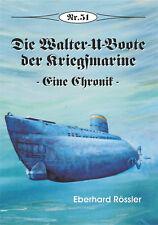 Deutsche Gesch. * Die Walter-U-Boote - Eine Chronik, Nr. 51