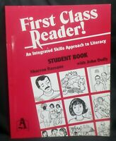 First Class Reader! : Integrated Skills Lessons for Beginners by Sharron Bassano