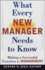 What Every New Manager Needs to Know: Making a Successful Transition to