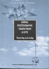 Aerial Photographs Taken From a Kite: Yesterday and Today
