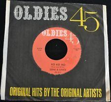 Gene & Eunice OLDIES 45 311 You and Me and Ko Ko Mo
