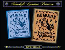 Halloween Stencil~Beware Of Halloween Mischief~Witch Cats Bats Pumpkin Moon Crow