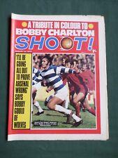 SHOOT - MAGAZINE- 1 AUG 1970- BARRY BRIDGES - BOBBY CHARLTON -JOHN DIXIE DEANS