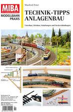 MIBA Modellbahn Praxis - Technik-Tipps Anlagenbau