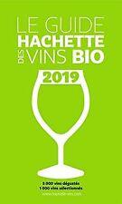 Guide Hachette des vins bio 2019 de Collectif | Livre | état très bon