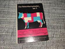 Der Fleischfacharbeiter 1 Schlachtkunde Schlachten Fleischer Fleischerei DDR rar