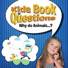 Kids Book of Questions. Why Do Animals... ? by Speedy Publishing LLC (2015,...