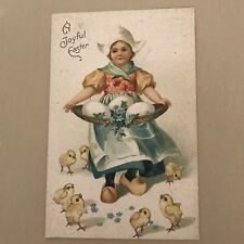 A Joyful Easter Postcard Dutch Girl Chicks Eggs In Basket Embossed