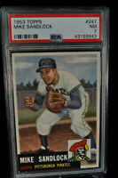 1953 Topps - Mike Sandlock - #247 - PSA 7 - NM