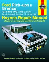 Ford F-100-F-350 & Bronco pick-ups 1973-1979 Repair Manual