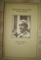 ERNESTO CALZAVARA ANALFABETO - SOCIETA' DI POESIA - ED:GUANDA MILANO 1979 (YO)