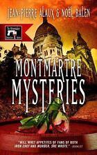 Montmartre Mysteries: By Alaux, Jean-Pierre Balen, No?l Pane, Sally