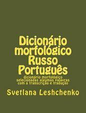 Dicionário Morfológico Russo Português : Dicionário Morfológico Selecionadas...