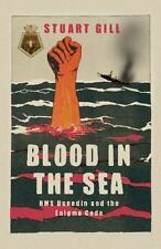 Blood in the Sea: HMS Dunedin and the Enigma Code-ExLibrary