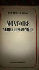 LOUIS DOMINIQUE GIRARD ***MONTOIRE VERDUN DIPLOMATIQUE