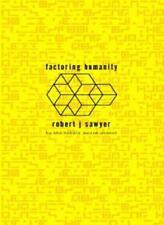 Factoring Humanity,Robert J. Sawyer