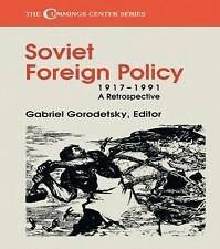Soviet Foreign Policy, 1917-1991: A Retrospective (Cummings Center-ExLibrary