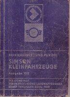 Betriebsanleitung Simson Kleinfahrzeuge /bebildert/Ausgabe 1973/mit 37 Bildern