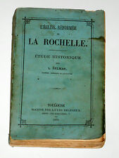 L'Eglise Réformée de La Rochelle Protestants Luther Calvin Pasteurs