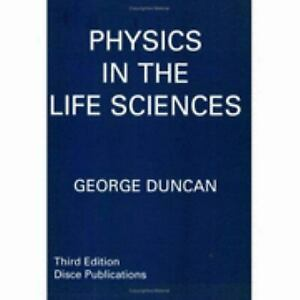 Physics in the Life Sciences Paperback George Duncan