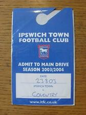 23/08/2003 billet: Ipswich Town v Coventry City [Main Drive Parking passeport]. item