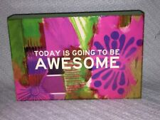 """Beautiful Soul """"Today Is Going To Be AWESOME"""" 6in x 4in Picture Sign Home Decor"""