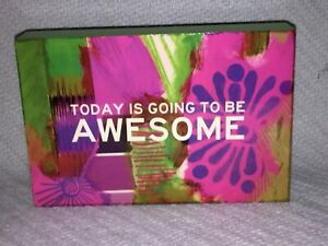 "Beautiful Soul ""Today Is Going To Be AWESOME"" 6in x 4in Picture Sign Home Decor"