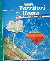 Geografia I nuovi territori dell'uomo 2A Paesaggi e culture d'europa Bersezio