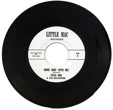 "LITTLE MAC & THE BRAVADOS  ""DANCE BABY (WITH ME)""     60's GARAGE"