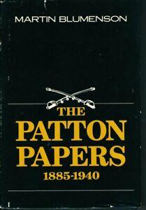 The Patton Papers 1885-1940 Volumes 1 & 2 by Martin Blumenson 1972 HC DJ