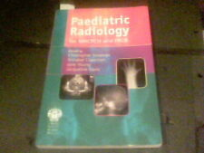 Paediatric Radiology for MRCPCH and FRCR edited by Christopher Schelvan s13