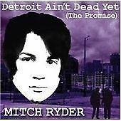 Mitch Ryder - Detroit Ain't Dead Yet (2009) CD