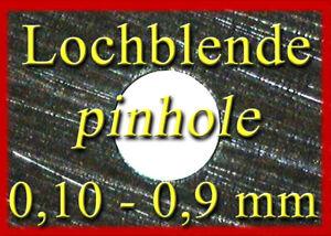 Lochblende Lochkamera 0,1-0,9 mm  pinhole camera obscura  Sténopé  Zubehörpaket