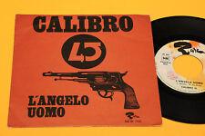 "I CALIBRO 45 7"" L'ANGELO UOMO 1°ST ORIG ITALY PROG BEAT OBSCURE EX TOP TOP RARE"