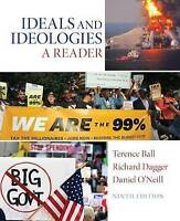 NEW Ideals and Ideologies: A Reader by Terence Ball